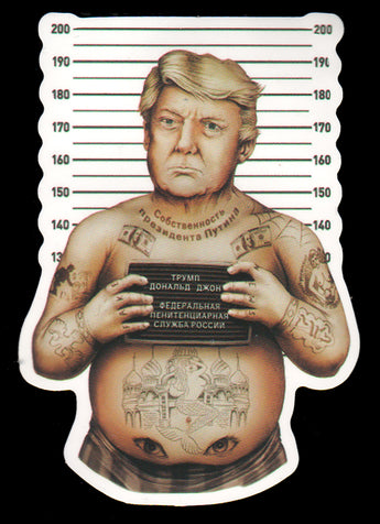016 Trump Mugshot With Russian Tattoo Sticker - Anti Trump Stickers