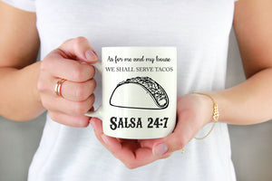 As for me and my house we shall serve tacos, Salsa 24:7 - Handmade in Harrisburg