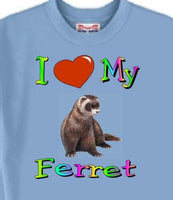 Ferret T Shirt - I Love My Ferret - Adopt Rescue A Cat or Dog