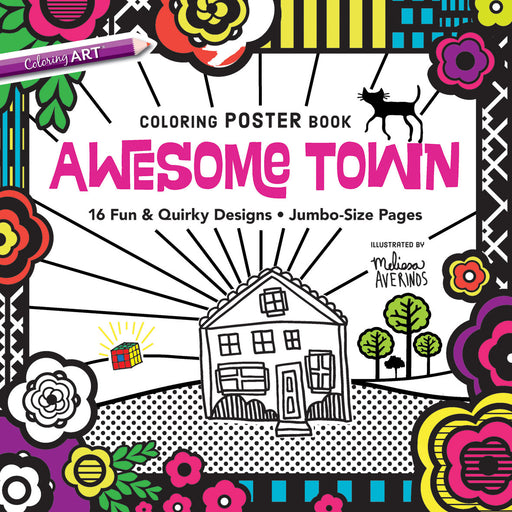 Awesome Town Coloring Poster Book by Melissa Averinos