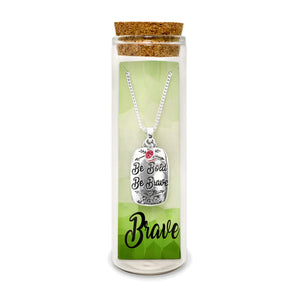 Be Bold, Be Brave, Be You Necklace with Charm with Message & Red Crystal