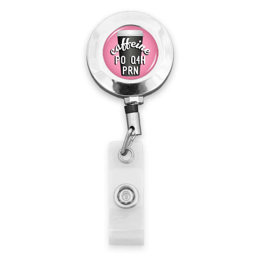 Nurses Do It Better Caffeine Badge Reel