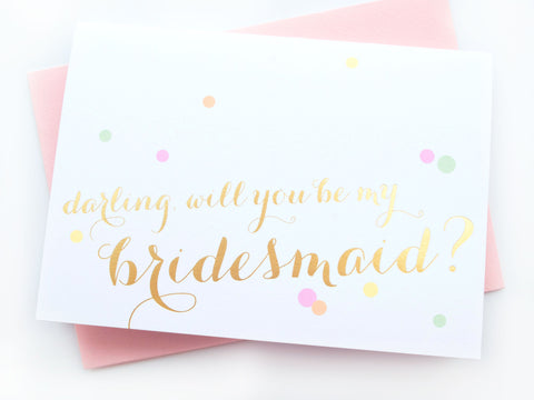 Gold Foil Calligraphy & Confetti Bridesmaid Card