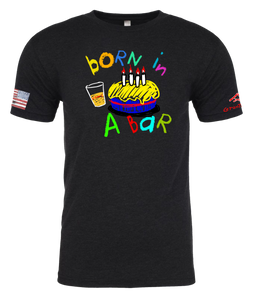 CRAYON BDAY BORN IN A BAR (OD OR CHARCOAL GRAY)
