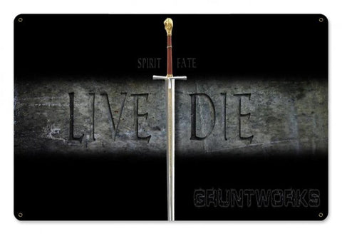 Live or Die Metal Wall Sign
