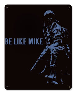 Be Like Mike Metal Wall Sign