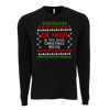 "Die Hard Ugly Christmas ""Sweater"" Long Sleeve Tee Shirt"