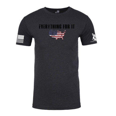 Image of Everything For It T-shirt