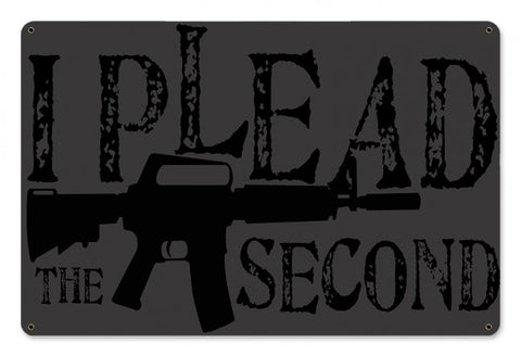 I Plead Metal Wall Sign