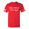 MAKE AMERICA GREAT AGAIN... THE SHIRT (MAGA)
