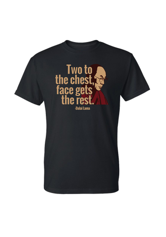 Dalai Lama-Two to the Chest-t-shirt