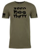 Zero Dog Thirty T-Shirt
