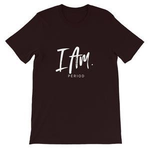 "Short-Sleeve Unisex ""I AM"" T-Shirt"