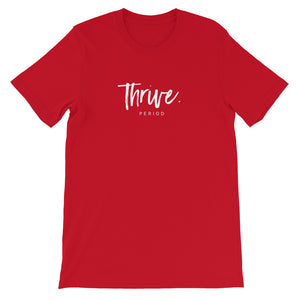 "Short-Sleeve Unisex ""Thrive"" T-Shirt"