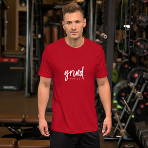 "Short-Sleeve Unisex ""GRIND"" T-Shirt"