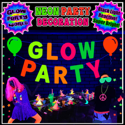 Glow Party Sign! Neon Party Supplies