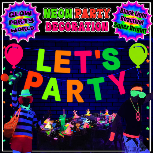 Let's Party Banner! Neon Party Decorations