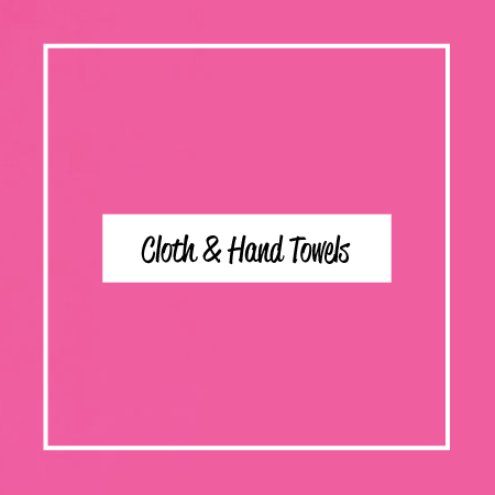 Cloth and Hand Towels