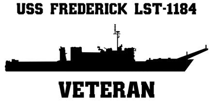 USS Frederick LST-1184 Veteran Vinyl Sticker  USS Frederick LST-1184 was the sixth ship in the NEWPORT - class of U.S. Navy Tank Landing Ships and the last ship in her class decommissioned.