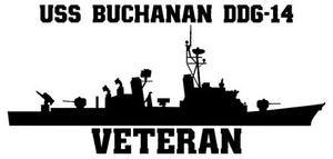 USS Buchanan DDG-14 Veteran Vinyl Sticker  USS Buchanan DDG-14 was the 13th ship in the CHARLES F. ADAMS - class of U.S. Navy guided missile destroyers and the third ship in the U.S. Navy to bear the name.