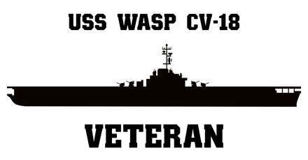 USS Wasp CV, CVA, CVS -18 Veteran Vinyl Sticker  USS Wasp CV, CVA, CVS -18 was the tenth ESSEX - class U.S. Navy aircraft carrier. Initially named ORISKANY, the carrier was renamed WASP on March 18, 1942, to honor CV 7, making CV 18 the ninth ship in the U.S. Navy to bear the name.