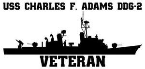 USS Charles F. Adams DDG-2 Veteran Vinyl Sticker  USS Charles F. Adams DDG-2 was the lead ship of the CHARLES F. ADAMS class of U.S. Navy guided missile destroyers and the first ship in the U.S. Navy built and commissioned as a guided missile destroyer.