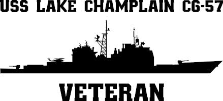 USS Lake Champlain CG-57 Veteran Vinyl Sticker  USS Lake Champlain CG-57 is the eleventh TICONDEROGA - class U.S. Navy Guided Missile Cruiser. Lake Champlain is the third U.S. Navy ship in the Navy to bear the name.