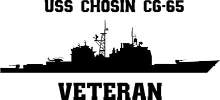 USS Chosin CG-65 Veteran Vinyl Sticker  USS Chosin CG-65 is the 19th ship in the TICONDEROGA - class of U.S. Navy guided missile cruisers and the first ship in the U.S. Navy to bear the name.