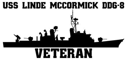 USS Linde McCormick DDG-8 Veteran Vinyl Sticker  USS Linde McCormick DDG-8 was the seventh ship in the CHARLES F. ADAMS - class of U.S. Navy guided missile destroyers and the first ship in the U.S. Navy to bear the name.