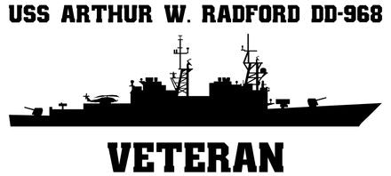USS Arthur W. Radford DD-968 Veteran Vinyl Sticker  USS ARTHUR W. RADFORD was the eighth ship in the U.S. Navy Spruance Class Destroyers class.