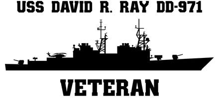 USS David R. Ray DD-971 Veteran Vinyl Sticker  USS David R. Ray DD-971 was the ninth SPRUANCE -class U.S. Navy destroyer and the fifth ship in that class to join the Pacific Fleet.