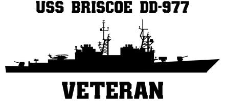 USS Briscoe DD-977 Veteran Vinyl Sticker  USS Briscoe DD-977 was the fifteenth of the 31 SPRUANCE - class U.S. Navy destroyers.