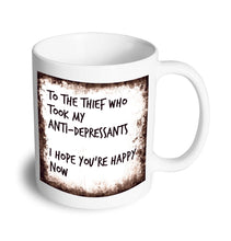 Load image into Gallery viewer, Anti-depressant mug - Don't take it personal