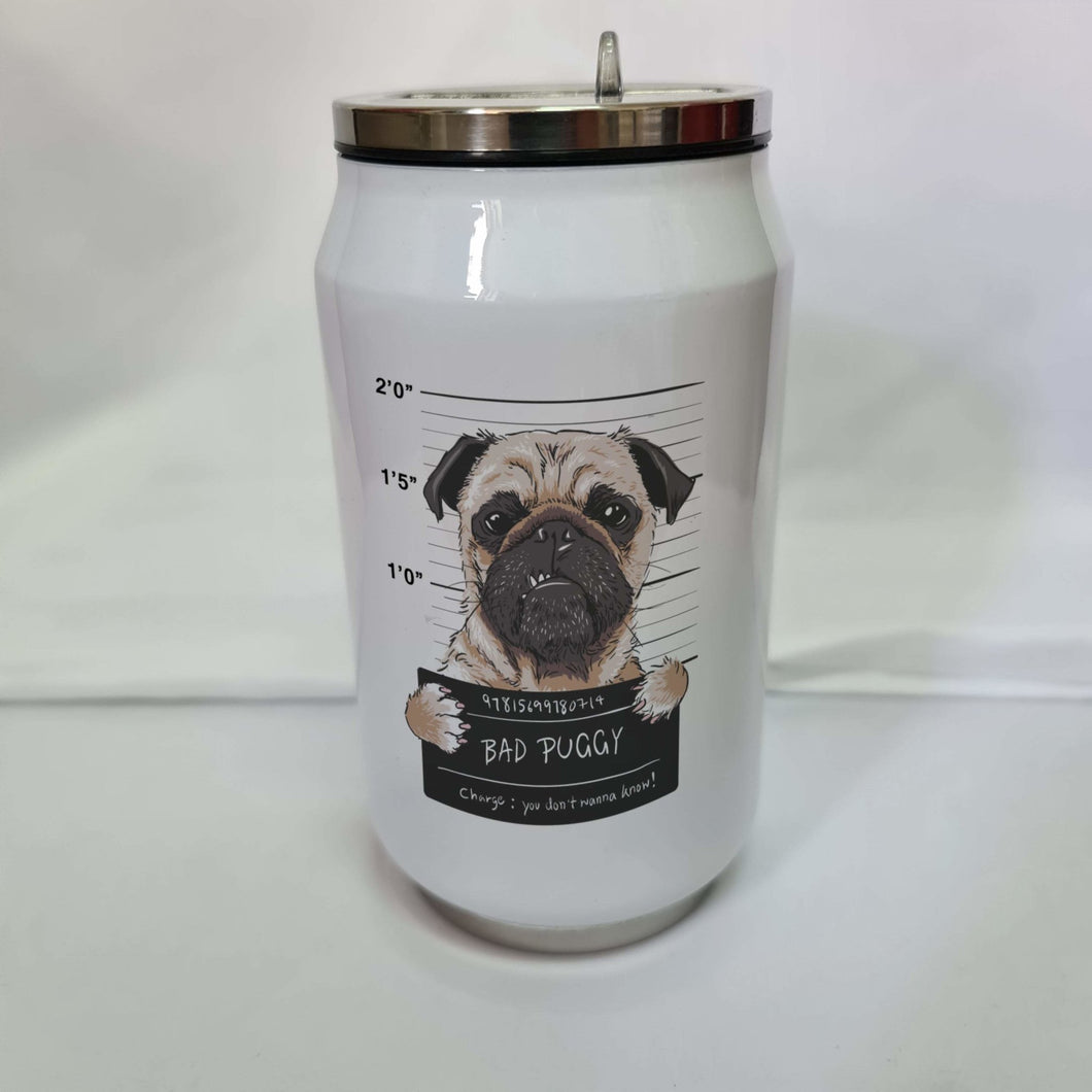 Bad Puggy Double wall stainless steel can - Don't take it personal