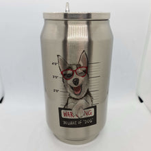 Load image into Gallery viewer, Beware of the Dog Double wall stainless steel can - Don't take it personal