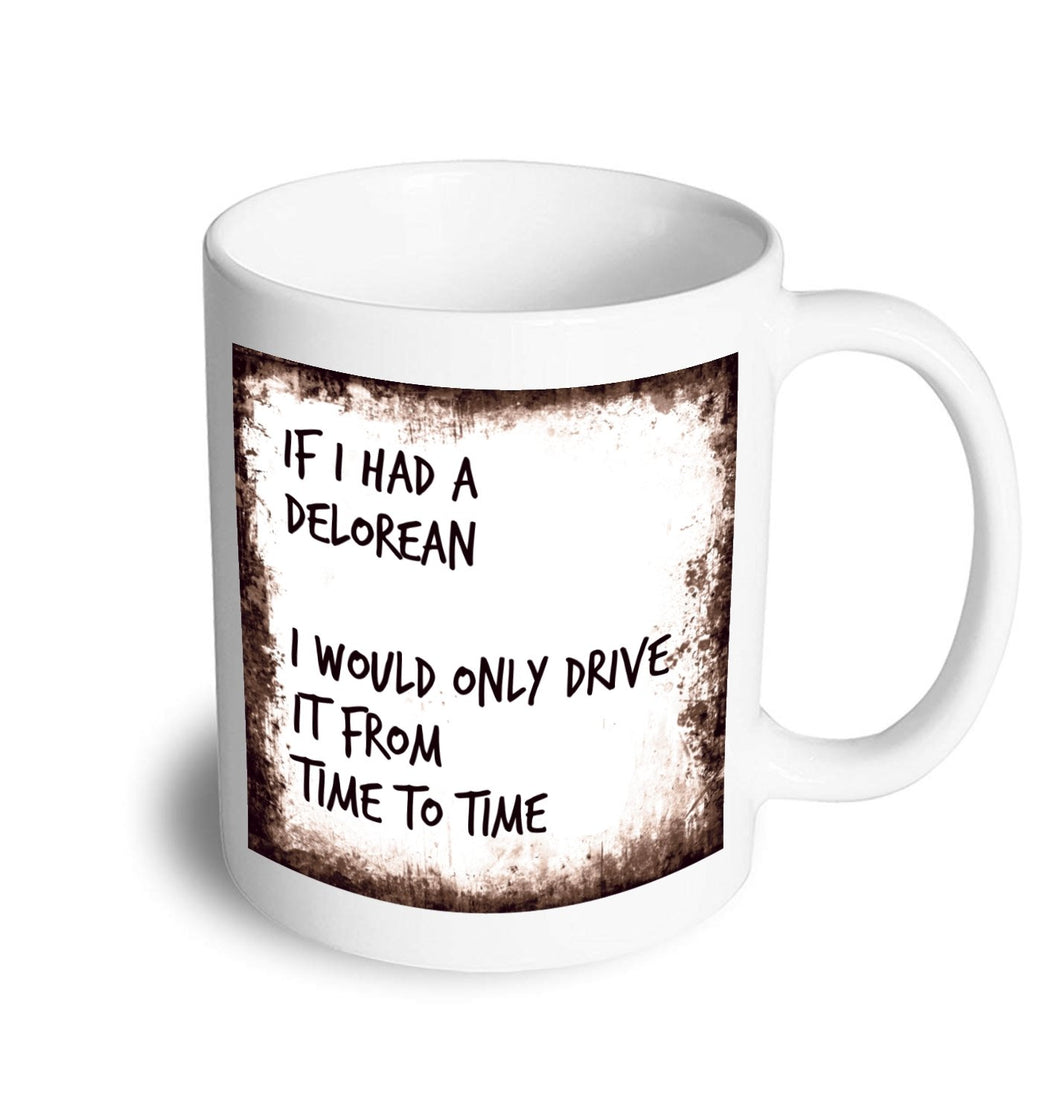 Delorean mug - Don't take it personal