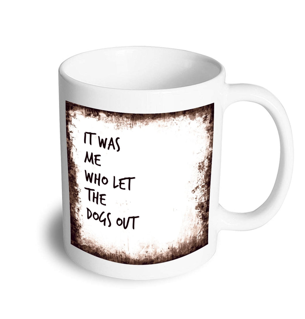 Dogs out mug - Don't take it personal