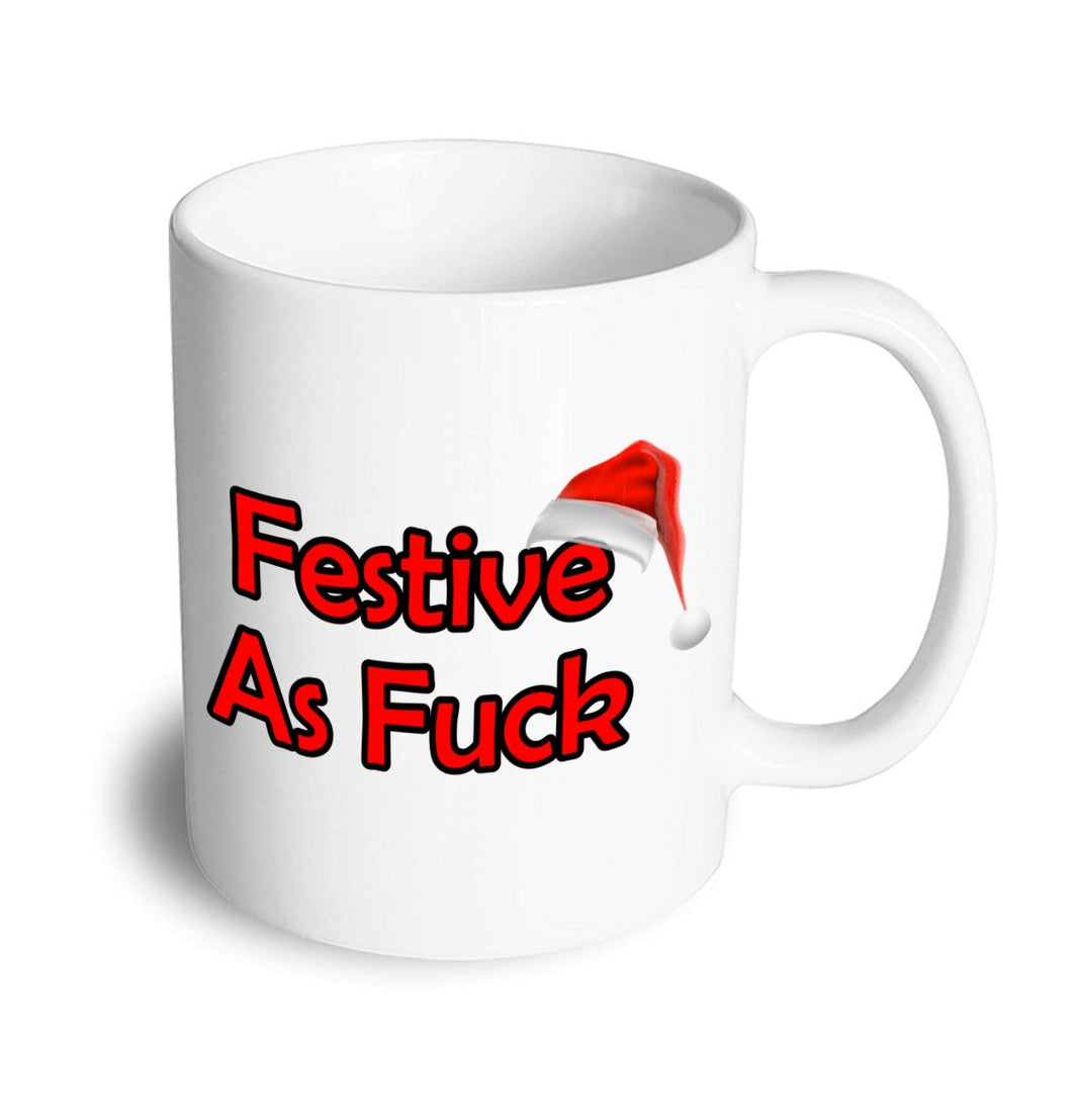 Festive as Fuck Christmas Mug - Don't take it personal