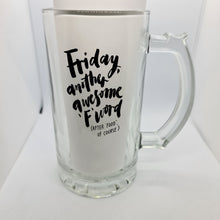 Load image into Gallery viewer, Friday Beer Glass - Don't take it personal