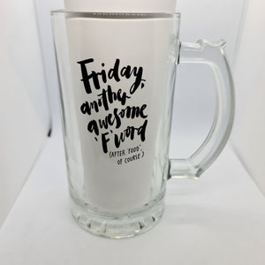Friday Beer Glass - Don't take it personal