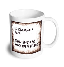 Load image into Gallery viewer, Ignorance mug - Don't take it personal