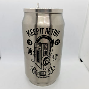 Keep it Retro Double Wall Stainless Steel Can - Don't take it personal