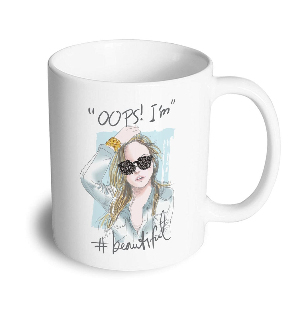 OOPS I'm Beautiful Mug - Don't take it personal