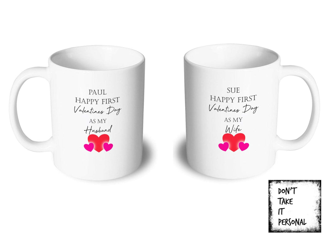 Our first Valentines day mug - Don't take it personal