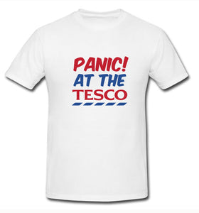 Panic at the Tesco T-Shirt - Don't take it personal