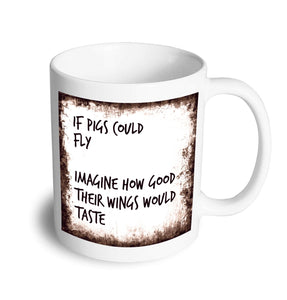 Pigs Fly mug - Don't take it personal