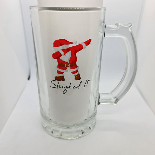 Sleighed it Beer Glass - Don't take it personal