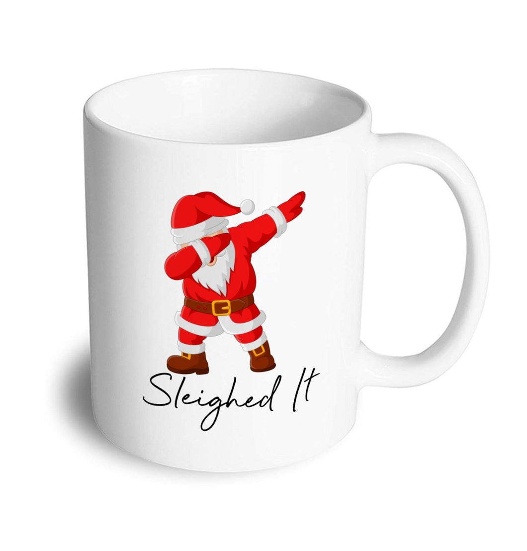 Sleighed it Christmas Mug - Don't take it personal