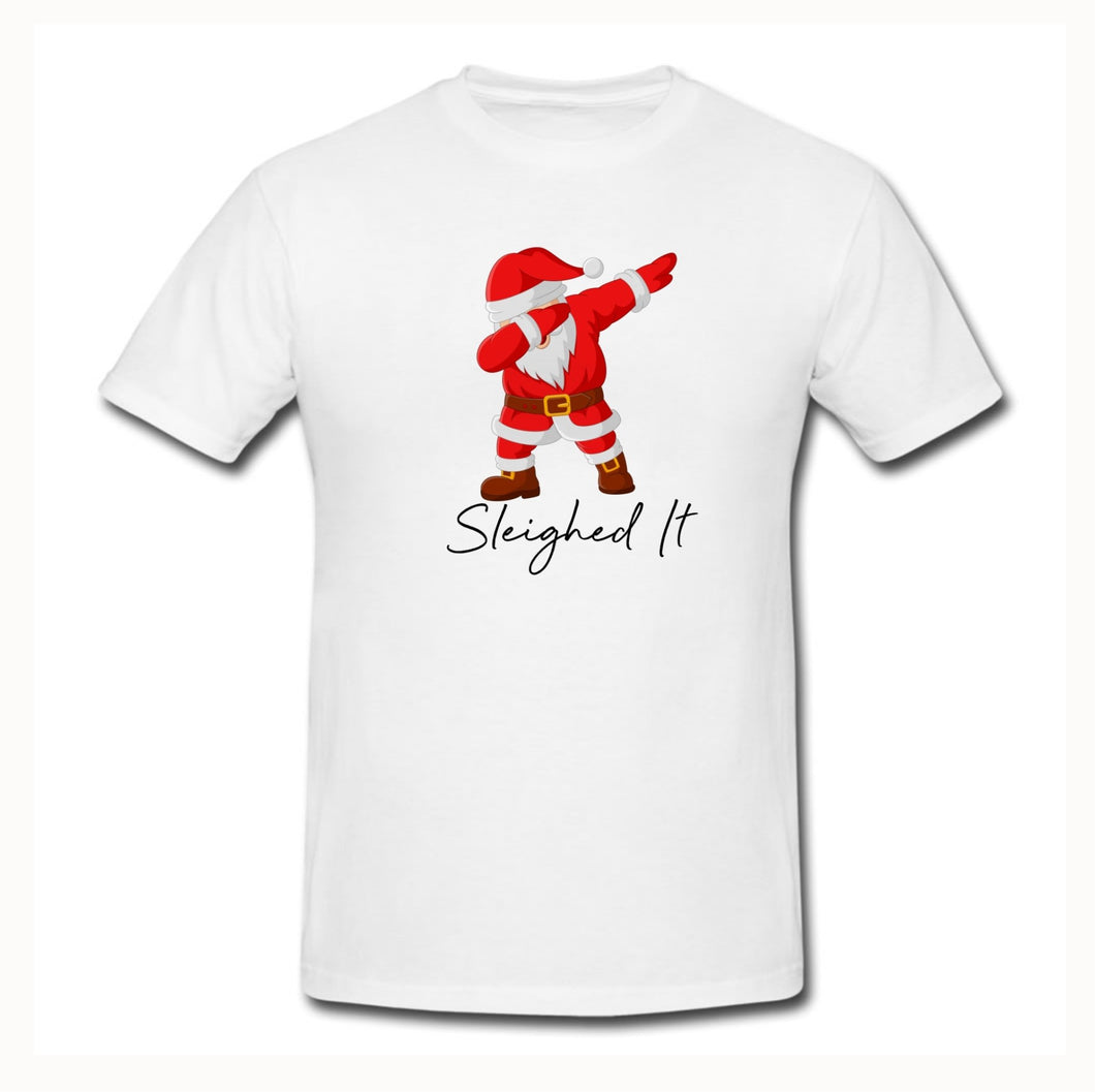 Sleighed it T-Shirt - Don't take it personal