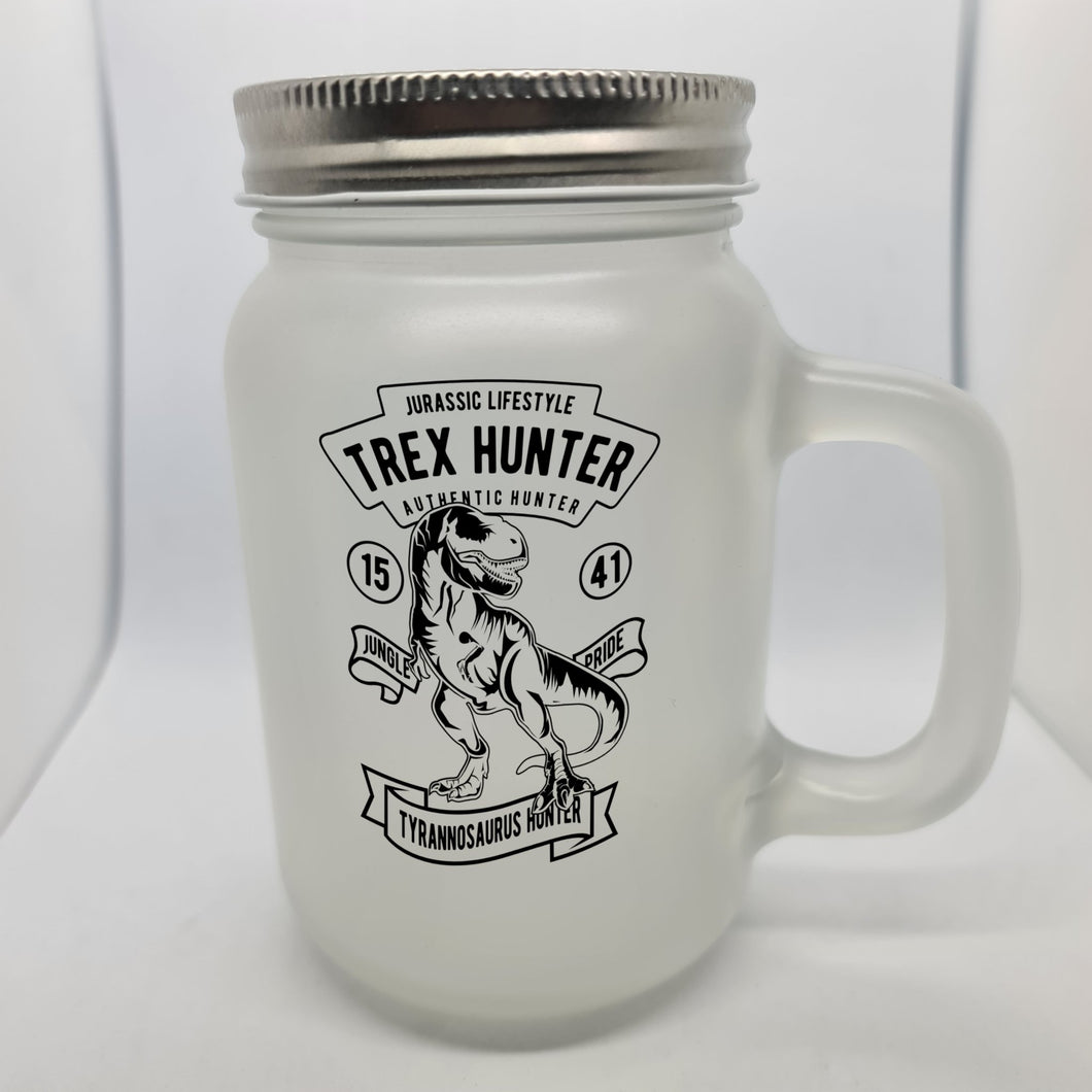 T Rex Hunter Mason Jar - Don't take it personal